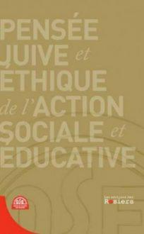 Pensée Juive éthique de l'action sociale